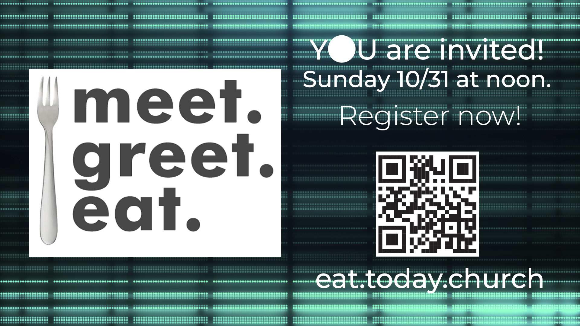 meet. greet. eat.